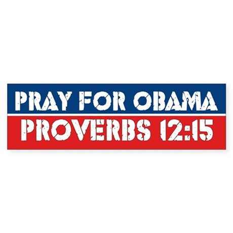 Prayer For Obama Bumper Sticker