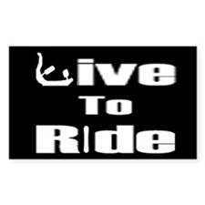 Live To Ride sticker (white on black)