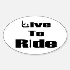 Live To Ride oval sticker (black on white)