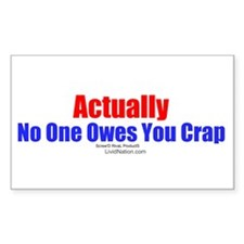 No One Owes You Crap - Rectangle Decal