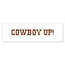 Cowboy Up! Bumper Bumper Sticker