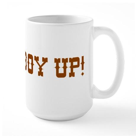 Cowboy Up! Large Mug