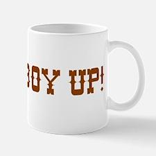 Cowboy Up! Mug