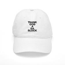 Thank God 4 Da Block Baseball Cap