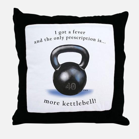 Prescription for Kettlebell Throw Pillow