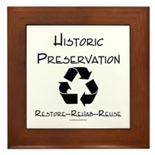 Preservation is Recycling Framed Tile