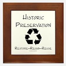 Preservation is Recycling Framed Tile