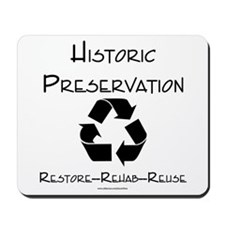 Preservation is Recycling Mousepad
