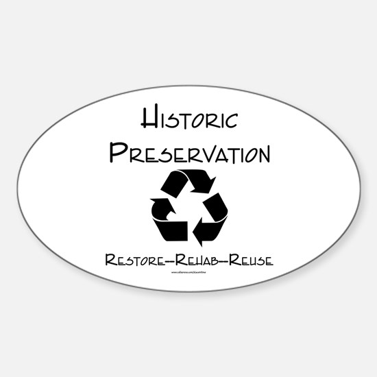 Preservation is Recycling Oval Decal