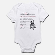 THEY are not Pugs (Serious Frenchie) Infant Bodysu
