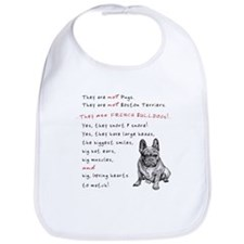 THEY are not Pugs (Serious Frenchie) Bib