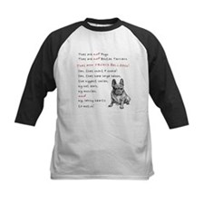 THEY are not Pugs (Serious Frenchie) Tee