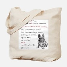 THEY are not Pugs (Serious Frenchie) Tote Bag