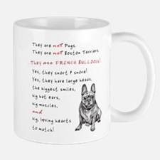 THEY are not Pugs (Smiling Frenchie) Mug