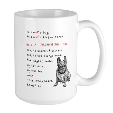 HE'S not a Pug! (Serious) Large Mug