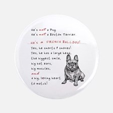 """HE'S not a Pug! (Smiling) 3.5"""" Button"""