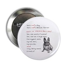"SHE'S not a Pug! (Serious) 2.25"" Button"