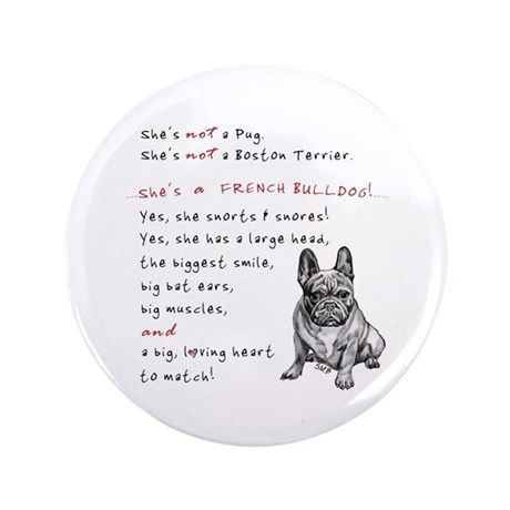 """SHE'S not a Pug! (Serious) 3.5"""" Button"""