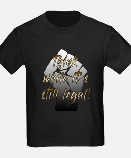 Think while it's still legal! T-Shirt