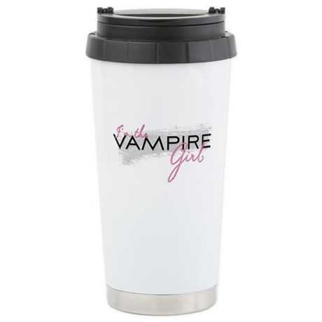 I'm the Vampire Girl Stainless Steel Travel Mug