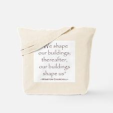 Winston Churchill Preservation Quote Tote Bag
