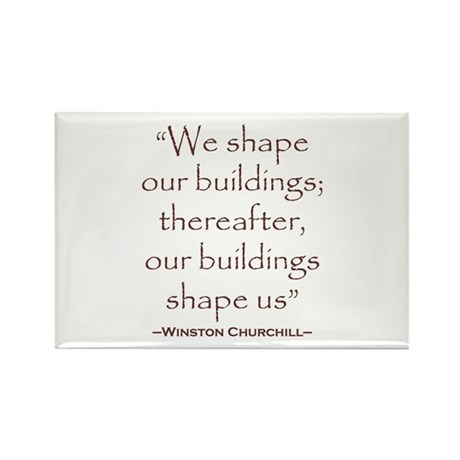 Winston Churchill Preservation Quote Rectangle Mag