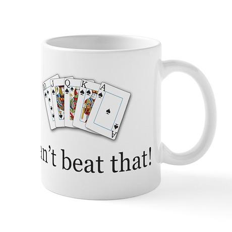 Can't Beat That! (Poker) Mug