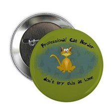 "Professional Cat Herder Funny 2.25"" Button"