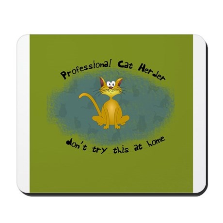 Professional Cat Herder Funny Mousepad