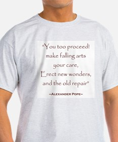 Alexander Pope Preservation Quote Ash Grey T-Shirt