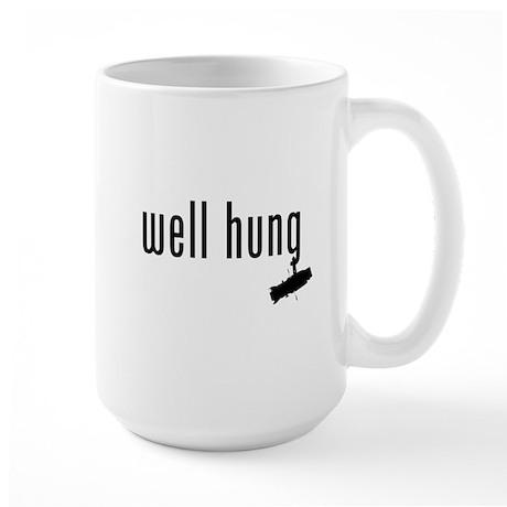 well hung Large Mug