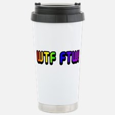 WTF FTW Travel Mug