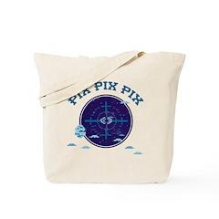 PIX PIX PIX: Target: Tote Bag