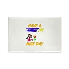 NICE DAY Rectangle Magnet