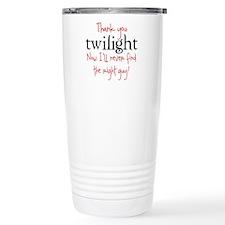 Thank You Twilight - Now I'll Travel Mug