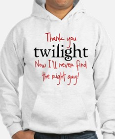 Thank You Twilight - Now I'll Hoodie