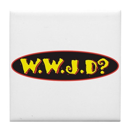 WWJD? What would jesus do? Tile Coaster
