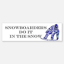 Snowboarders Do It Bumper Bumper Bumper Sticker