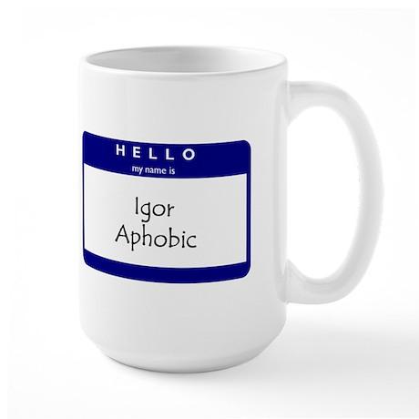 Igor Aphobic Large Mug