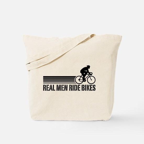 Real Men Ride Bikes Tote Bag