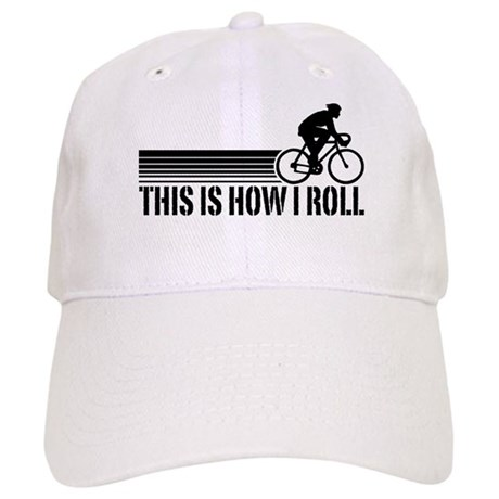 This Is How I Roll (male) Cap