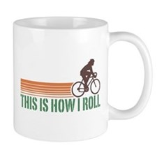 This Is How I Roll (female) Mug