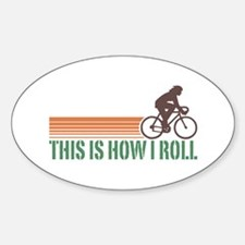 This Is How I Roll (female) Oval Decal
