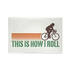 This Is How I Roll (female) Rectangle Magnet