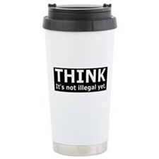 Think it's not illegal yet. Travel Mug