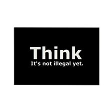 Think it's not illegal yet. Rectangle Magnet (100