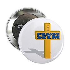 """Praise Him 2.25"""" Button (10 pack)"""