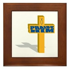Praise Him Framed Tile