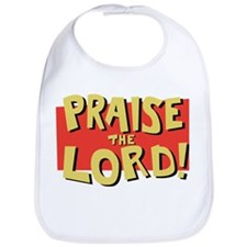 Praise the Lord  Bib