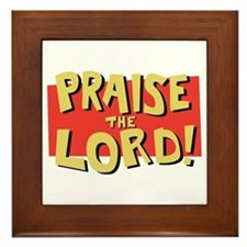 Praise the Lord  Framed Tile